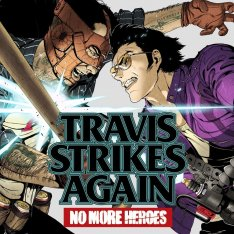 Travis Strikes Again: No More Heroes - Complete Edition