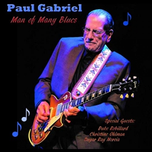Paul Gabriel - Man Of Many Blues