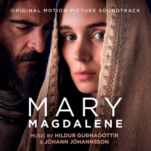 Mary Magdalene / Мария Магдалина (Original Motion Picture Soundtrack)