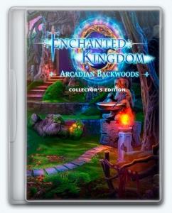 Enchanted Kingdom 6: Arcadian Backwoods