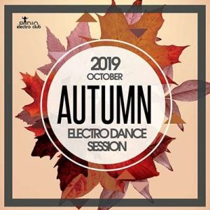 VA - Autumn Electro Dance Session