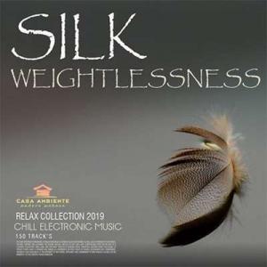 VA - Silk Weightlessness: Chill Electronic Music