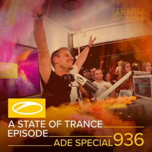 VA - Live @ A State Of Trance 936 (ADE Special) (Armada Office Club, Amsterdam Dance Event, Netherlands) 2019-10-17