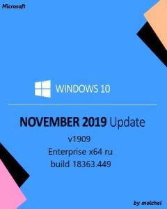 Windows 10 Enterprise v1909.449 x64 by molchel [Ru]