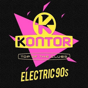 VA - Kontor Top Of The Clubs: Electric 90s