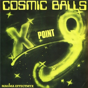 X Point Q - Cosmic Balls / Magma Effectmyx