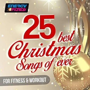 VA - 25 Best Christmas Songs Ever For Fitness & Workout