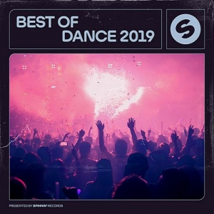 VA - Best Of Dance 2019 (Presented by Spinnin' Records)