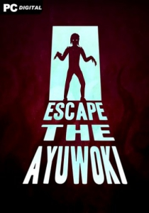 Escape the Ayuwoki