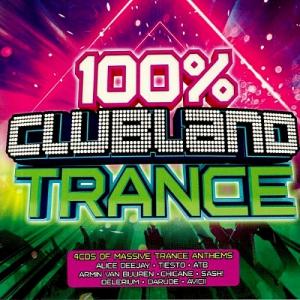 VA - 100% Clubland Trance [4CD]