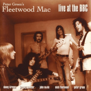 Peter Green's Fleetwood Mac - Live At The BBC