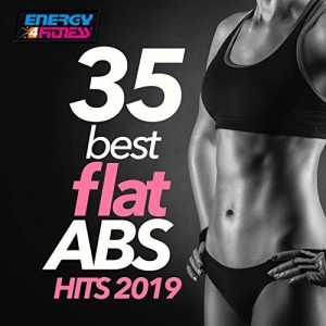 VA - 35 Best Flat ABS Hits 2019 (35 Tracks For Fitness & Workout)