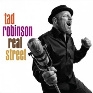 Tad Robinson - Real Street