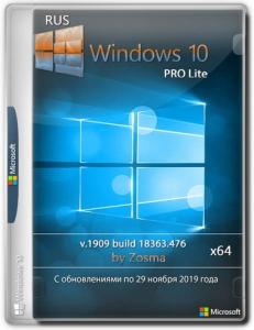 Windows 10 Pro x64 lite 1909 build 18363.535 by Zosma [Ru]