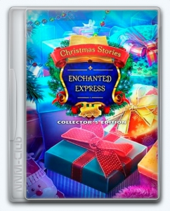 Christmas Stories 8: Enchanted Express
