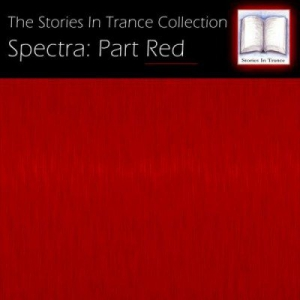 VA - The Stories In Trance Collection - Spectra, Pt. Red