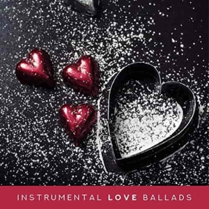V.A. - Instrumental Love Ballads