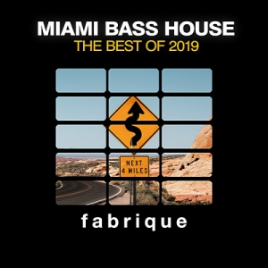 VA - Miami Bass House [The Best Of 2019]