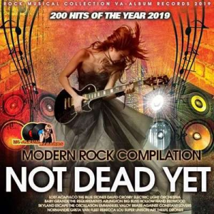 VA - Not Dead Yet: Modern Rock Compilation