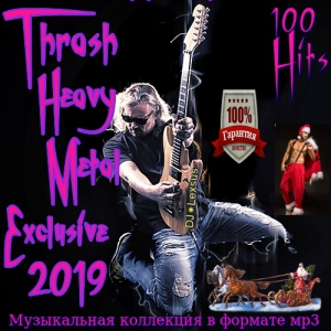 VA - Thrash Heavy Metal Exclusive