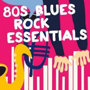 VA - 80s Blues Rock Essentials