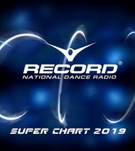VA - Record Super Chart 2019 [Итоговый]