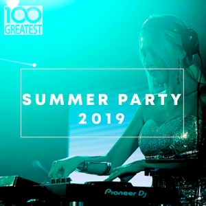 VA - 100 Greatest Summer Party 2019