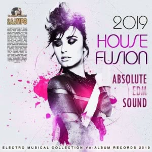 VA - House Fusion: Absolute EDM Sound