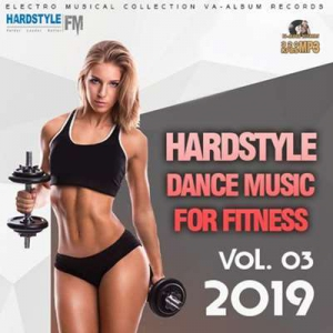 VA - Hardstyle Dance Music For Fitness Vol.03
