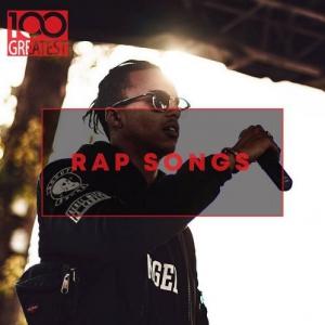 VA - 100 Greatest Rap Songs The Greatest Hip-Hop Tracks Ever