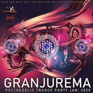 VA - Granjurema: Psychedelic Trance Party