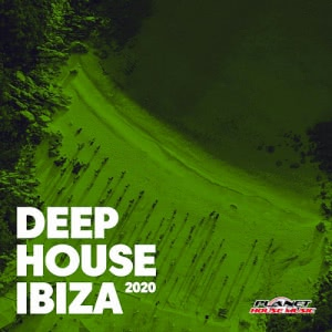 VA - Deep House Ibiza 2020 [Planet House Music]