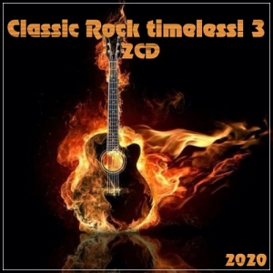 VA - Classic Rock timeless! 3 (2CD)