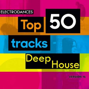 VA - Top50: Tracks Deep House Ver.16