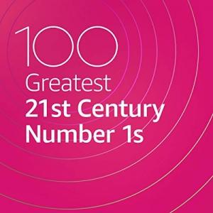 VA - 100 Greatest 21st Century Number 1s