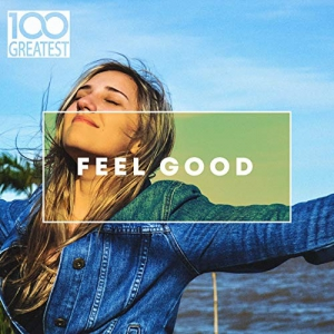 VA - 100 Greatest Feel Good