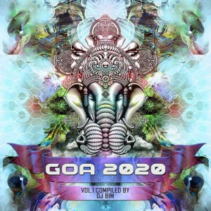 VA - Goa 2020 Vol.1 [Compiled by DJ BiM]