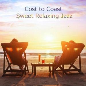 VA - Cost to Coast: Sweet Relaxing Jazz