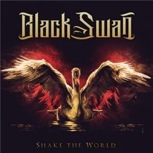 Black Swan (Foreigner, Whitesnake, Mr.Big) - Shake the World