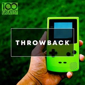 VA - 100 Greatest Throwback Songs