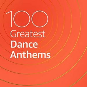 VA - 100 Greatest Dance Anthems