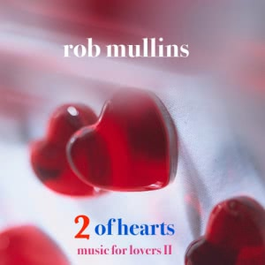 Rob Mullins - 2 of Hearts