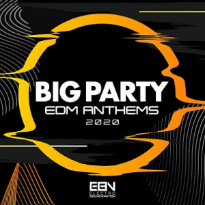 VA - Big Party: EDM Anthems