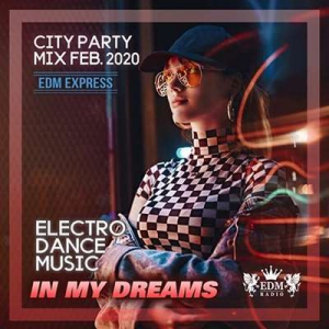 VA - In My Dream: City Party Mix