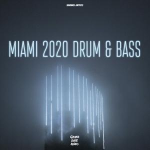 VA - Miami 2020 Drum & Bass