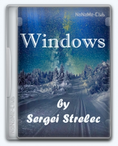 Windows 7 SP1 6.1 (Build 7601.24552) (13in2) x86/x64 by Sergei Strelec [Ru]