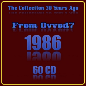 VA - The Collection 30 Years Ago From Ovvod7 (1986) (60 CD)
