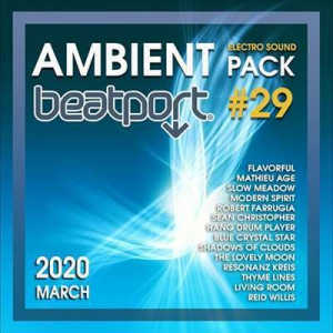 VA - Beatport Ambient: Electro Sound Pack #29