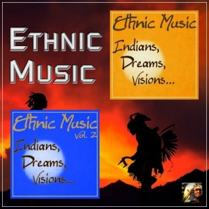 VA - Ethnic Music...indians, Dreams, Visions (2CD)