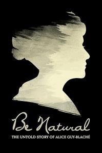 Будь естественным: Нерассказанная история Алис Ги-Блаше